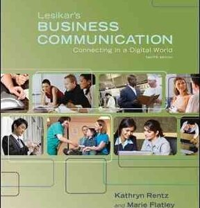 Lesikar's Business Communication: Connecting in a Digital World 12th Edition – PDF ebook