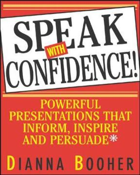Speak With Confidence : Powerful Presentations That Inform, Inspire and Persuade: Powerful Presentations That Inform, Inspire and Persuade 1st Edition – PDF ebook