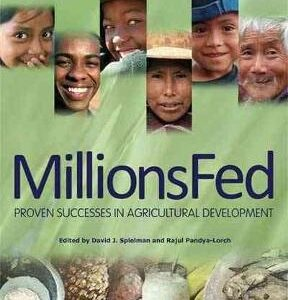 Millions Fed: Proven Successes in Agricultural Development 1st Edition – PDF ebook
