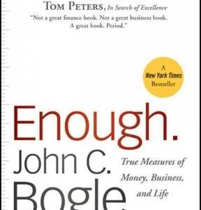 Enough: True Measures of Money, Business, and Life 1st Edition – PDF ebook