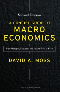 A Concise Guide to Macroeconomics, Second Edition: What Managers, Executives, and Students Need to Know 2nd Edition – PDF ebook