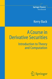 A Course in Derivative Securities: Introduction to Theory and Computation 1st Edition – PDF ebook