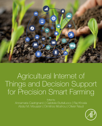 Agricultural Internet of Things and Decision Support for Precision Smart Farming 1st Edition – PDF ebook