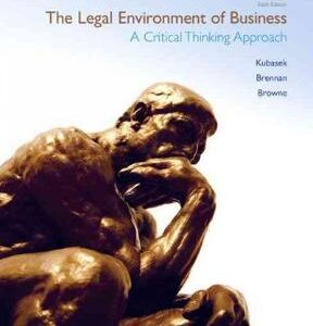 The Legal Environment of Business: A Critical Thinking Approach 6th Edition – PDF ebook