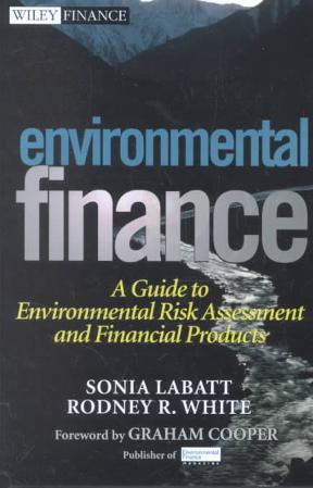 Environmental Finance: A Guide to Environmental Risk Assessment and Financial Products 1st Edition – PDF ebook