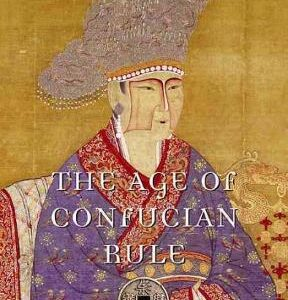 The Age of Confucian Rule: The Song Transformation of China 1st Edition – PDF ebook