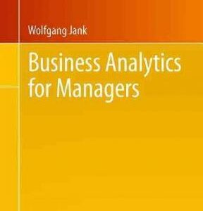 Business Analytics for Managers 1st Edition – PDF ebook