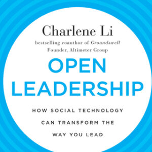 Open Leadership: How Social Technology Can Transform the Way You Lead 1st Edition – PDF ebook
