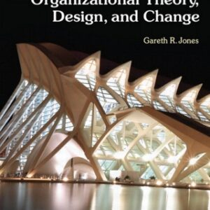 Organizational Theory, Design, and Change: Texts and Cases 7th Edition – PDF ebook