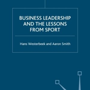 Business Leadership and the Lessons from Sport 1st Edition – PDF ebook