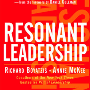 Resonant Leadership: Renewing Yourself and Connecting with Others Through Mindfulness, Hope and CompassionCompassion 1st Edition – PDF ebook