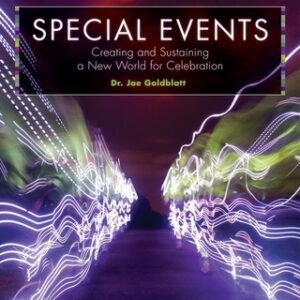 Special Events: Creating and Sustaining a New World for Celebration 7th Edition – PDF ebook