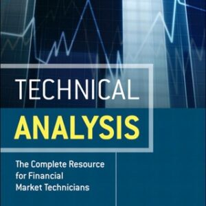 Technical Analysis: The Complete Resource for Financial Market Technicians 2nd Edition – PDF ebook