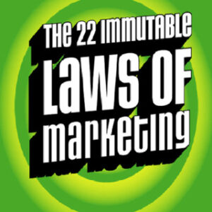The 22 Immutable Laws of Marketing: Exposed and Explained by the World's Two 1st Edition – PDF ebook