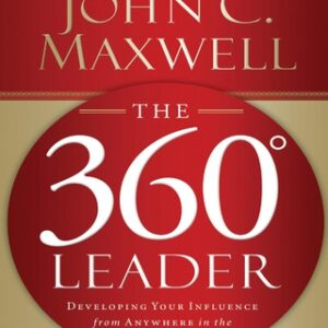 The 360 Degree Leader: Developing Your Influence from Anywhere in the Organization 1st Edition – PDF ebook
