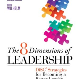The 8 Dimensions of Leadership: DiSC Strategies for Becoming a Better Leader 1st Edition – PDF ebook