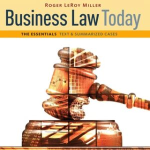 Cengage Advantage Books: Business Law Today, The Essentials: Text and Summarized Cases 11th Edition – PDF ebook