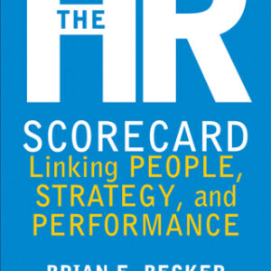 The HR Scorecard: Linking People, Strategy, and Performance 1st Edition – PDF ebook