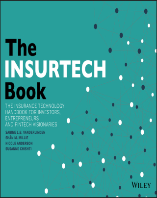 The INSURTECH Book: The Insurance Technology Handbook for Investors, Entrepreneurs and FinTech Visionaries 1st Edition – PDF ebook
