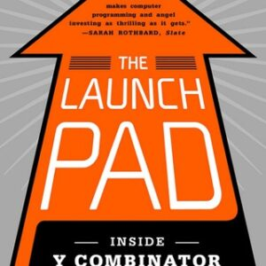 The Launch Pad: Inside Y Combinator 1st Edition – PDF ebook