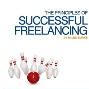 The Principles of Successful Freelancing: Control Your Destiny – Become a Successful Freelancer Today! 1st Edition – PDF ebook