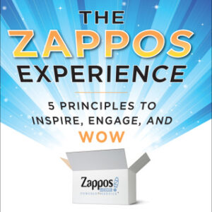 The Zappos Experience: 5 Principles to Inspire, Engage, and WOW 1st Edition – PDF ebook