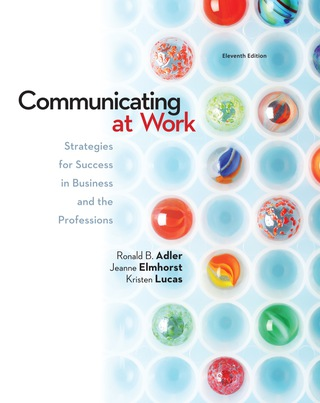 Communicating at Work: Principles and Practices for Business and the Professions 11th Edition – PDF ebook