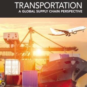 Transportation: A Global Supply Chain Perspective 9th Edition – PDF ebook
