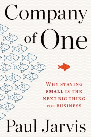 Company of One: Why Staying Small Is the Next Big Thing for Business 1st Edition – PDF ebook