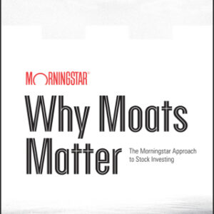 Why Moats Matter: The Morningstar Approach to Stock Investing 1st Edition – PDF ebook