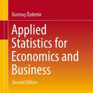 Applied Statistics for Economics and Business 2nd Edition – PDF ebook