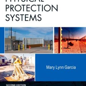 Design and Evaluation of Physical Protection Systems 2nd Edition – PDF ebook