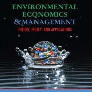 Environmental Economics and Management: Theory, Policy, and Applications 6th Edition – PDF ebook