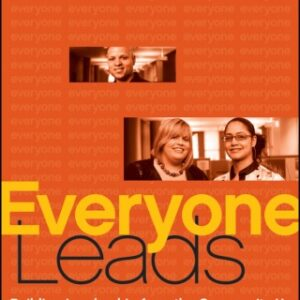 Everyone Leads: Building Leadership from the Community Up 1st Edition – PDF ebook