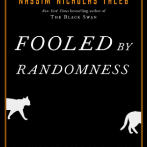 Fooled by Randomness: The Hidden Role of Chance in Life and in the Markets 2nd Edition – PDF ebook