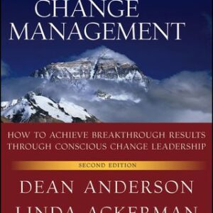 Beyond Change Management: How to Achieve Breakthrough Results Through Conscious Change Leadership 2nd Edition – PDF ebook