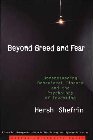 Beyond Greed and Fear: Understanding Behavioral Finance and the Psychology of Investing 1st Edition – PDF ebook