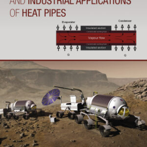 Functionality, Advancements and Industrial Applications of Heat Pipes 1st Edition – PDF ebook