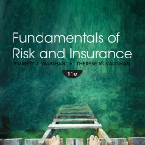 Fundamentals of Risk and Insurance 11th Edition – PDF ebook