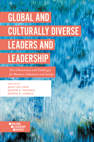Global and Culturally Diverse Leaders and Leadership: New Dimensions and Challenges for Business, Education and Society 1st Edition – PDF ebook