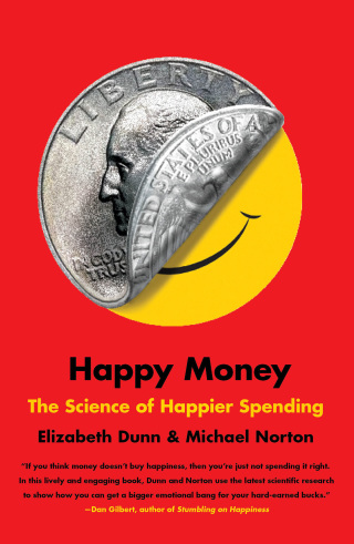 Happy Money: The Science of Happier Spending 1st Edition – PDF ebook