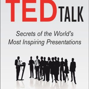 How to Deliver a TED Talk: Secrets of the World's Most Inspiring Presentations, revised and expanded new edition AUDIO 1st Edition – PDF ebook
