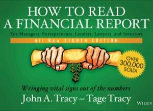 How to Read a Financial Report: Wringing Vital Signs Out of the Numbers 8th Edition – PDF ebook