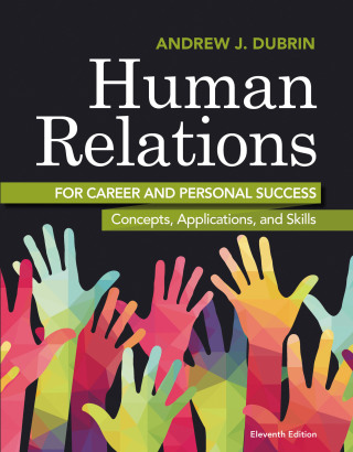 Human Relations for Career and Personal Success: Concepts, Applications, and Skills 11th Edition – PDF ebook