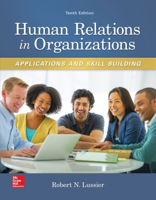 Human Relations in Organizations: Applications and Skill Building 10th Edition – PDF ebook