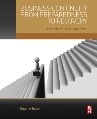 Business Continuity from Preparedness to Recovery: A Standards-Based Approach 1st Edition – PDF ebook