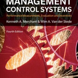 Management Control Systems: Performance Measurement, Evaluation and Incentives 4th Edition – PDF ebook