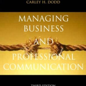 Managing Business & Professional Communication: Interacting in Org. Contexts 3rd Edition – PDF ebook