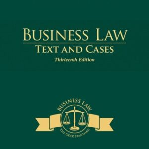 Business Law: Text and Cases 13th Edition – PDF ebook