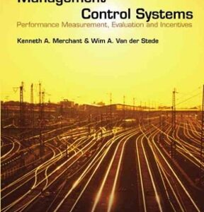Management Control Systems: Performance Measurement, Evaluation and Incentives 2nd Edition – PDF ebook